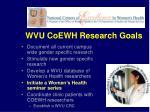 wvu coewh research goals1