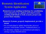 biometric identification system application