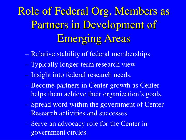 Role of Federal Org. Members as Partners in Development of Emerging Areas