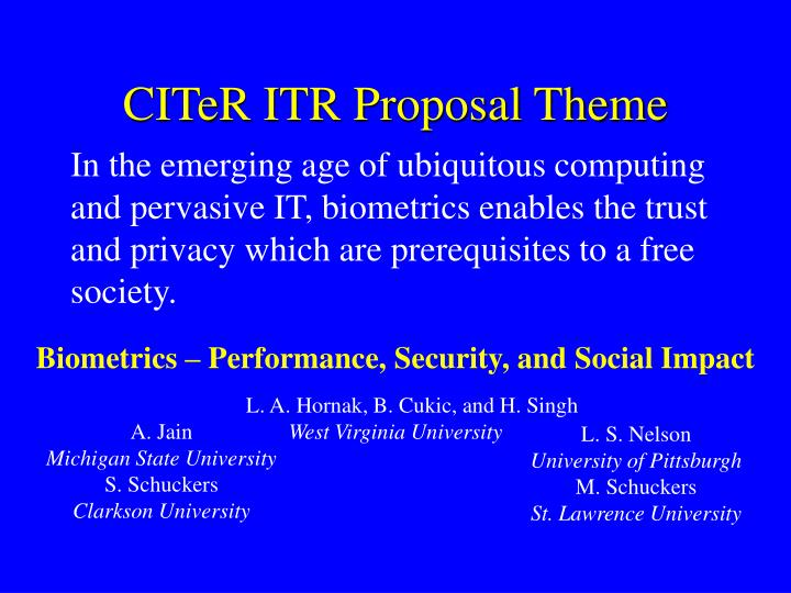 CITeR ITR Proposal Theme