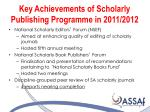 key achievements of scholarly publishing programme in 2011 2012