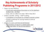 key achievements of scholarly publishing programme in 2011 20121