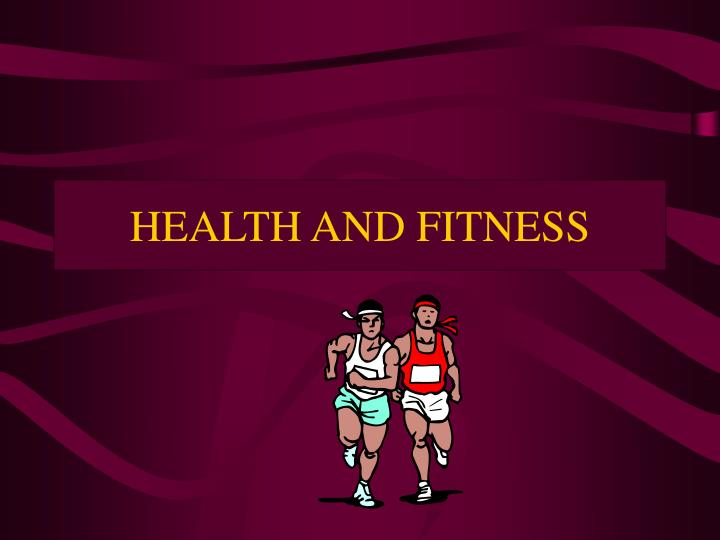 health and fitness n.