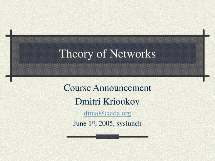 theory of networks n.