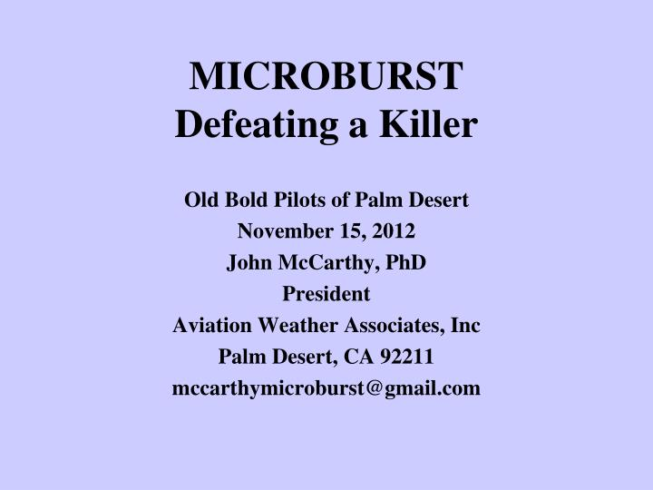 microburst defeating a killer n.