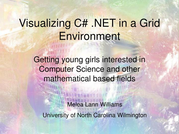 visualizing c net in a grid environment n.