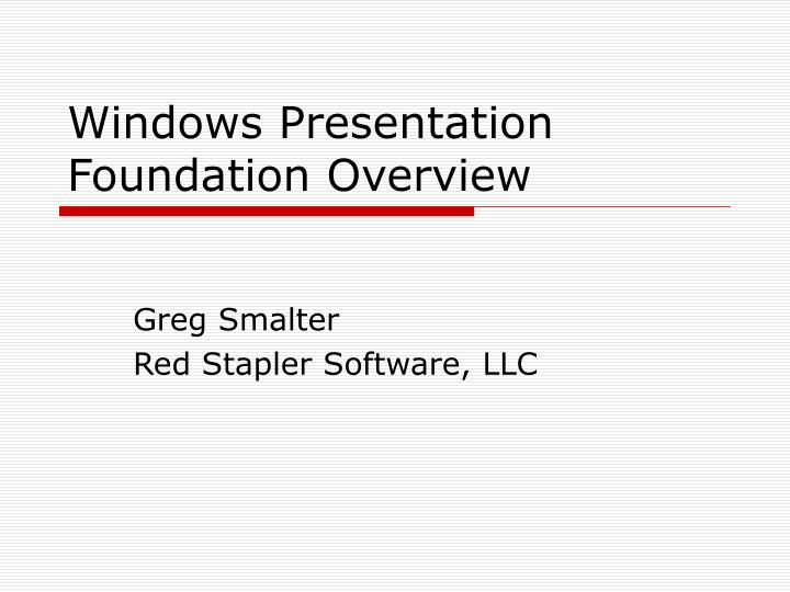windows presentation foundation overview n.