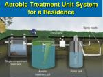 aerobic treatment unit system for a residence