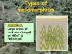 types of metamorphism