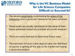 why is the vc business model for life science companies difficult to succeed in2