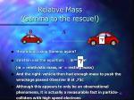 relative mass gamma to the rescue