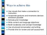 ways to achieve this