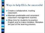 ways to help ells be successful1