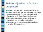 writing objectives to facilitate this process