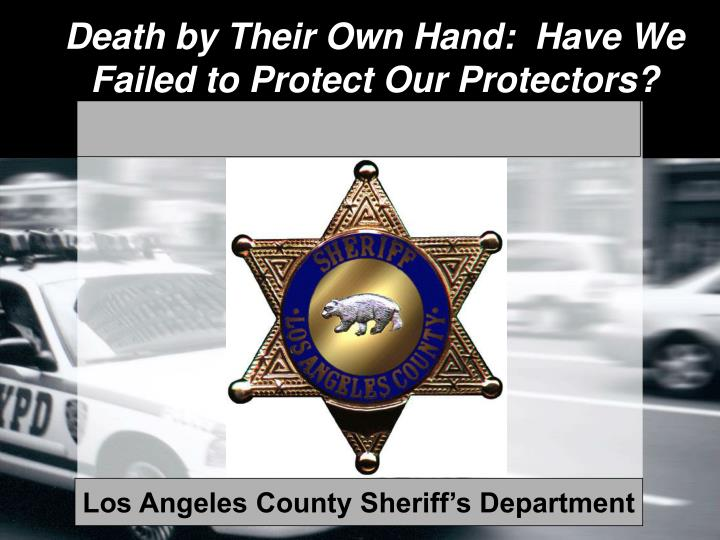 death by their own hand have we failed to protect our protectors n.