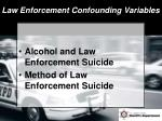 law enforcement confounding variables1