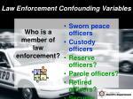 law enforcement confounding variables2