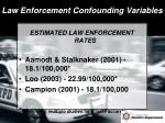 law enforcement confounding variables4