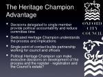 the heritage champion advantage