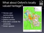 what about oxford s locally valued heritage