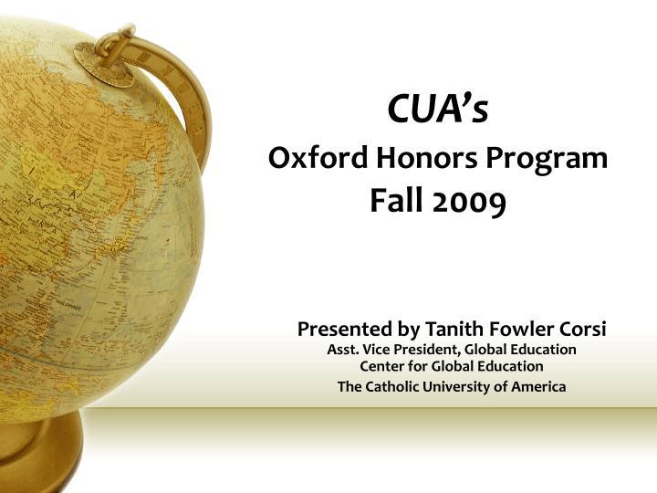 cua s oxford honors program fall 2009 n.