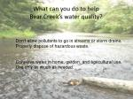 what can you do to help bear creek s water quality