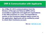 drr communication with applicants