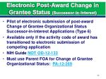 electronic post award change in grantee status successor in interest