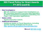 nih fiscal policy for grant awards fy 2012 cont d