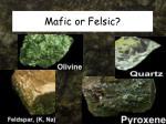 mafic or felsic