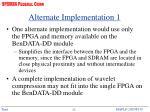 alternate implementation 1