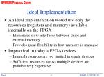 ideal implementation