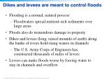 dikes and levees are meant to control floods
