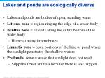 lakes and ponds are ecologically diverse