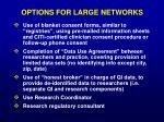 options for large networks