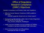office of regulatory research compliance orrc objectives