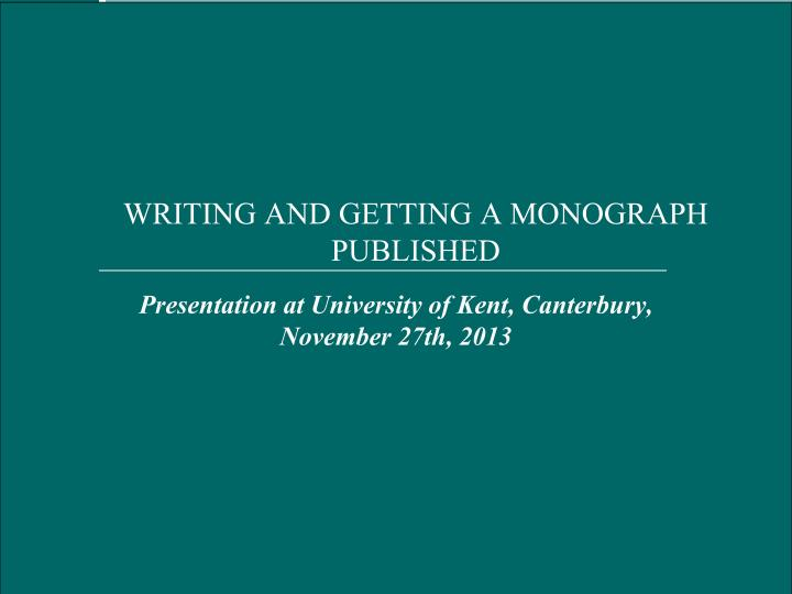writing and getting a monograph published n.