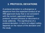 3 protocol deviations