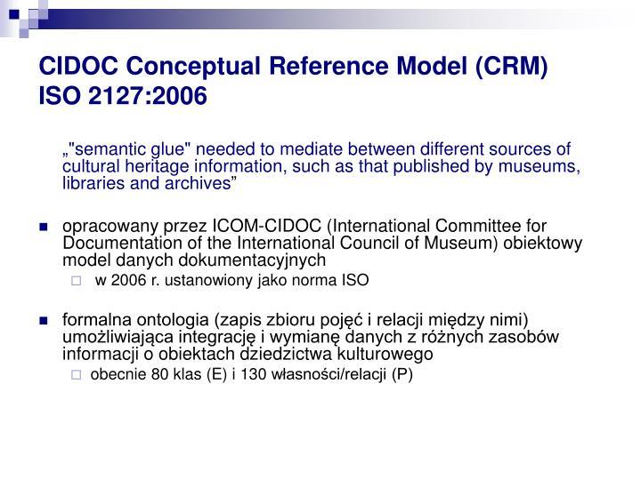 CIDOC Conceptual Reference Model (CRM)