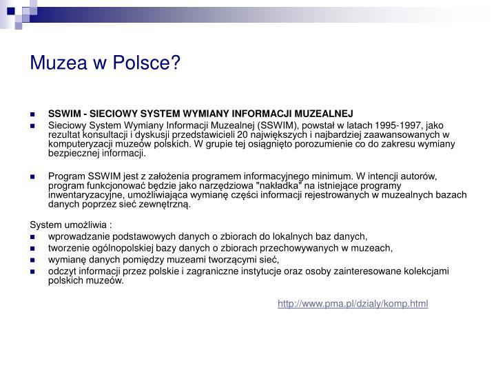 Muzea w Polsce?
