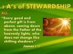 3 a s of stewardship