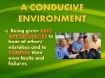 a conducive environment3