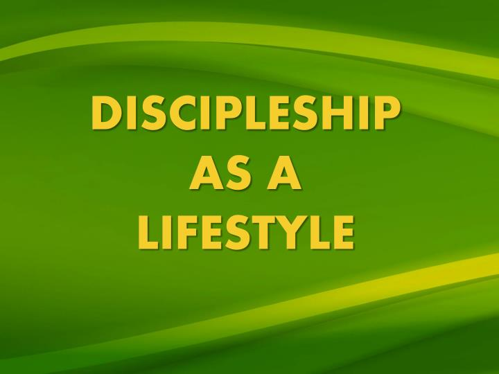 discipleship as a lifestyle n.