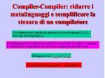 compiler compiler ridurre i metalinguaggi e semplificare la stesura di un compilatore