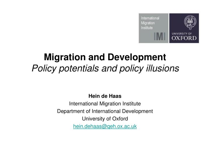 migration and development policy potentials and policy illusions n.