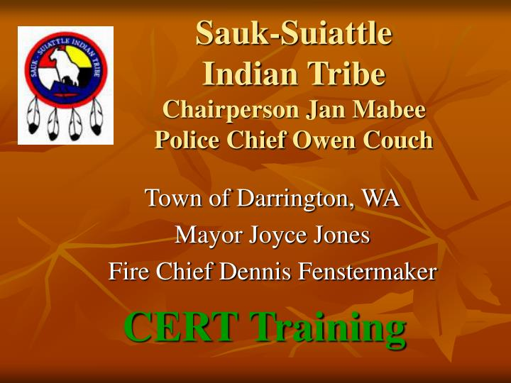 sauk suiattle indian tribe chairperson jan mabee police chief owen couch n.