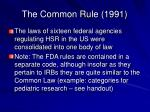 the common rule 1991