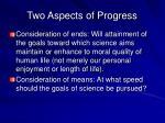 two aspects of progress