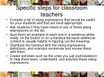 specific steps for classroom teachers