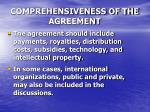 comprehensiveness of the agreement